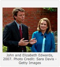John and Elizabeth Edwards, 2007. Photo Credit: Sara Davis - Getty Images